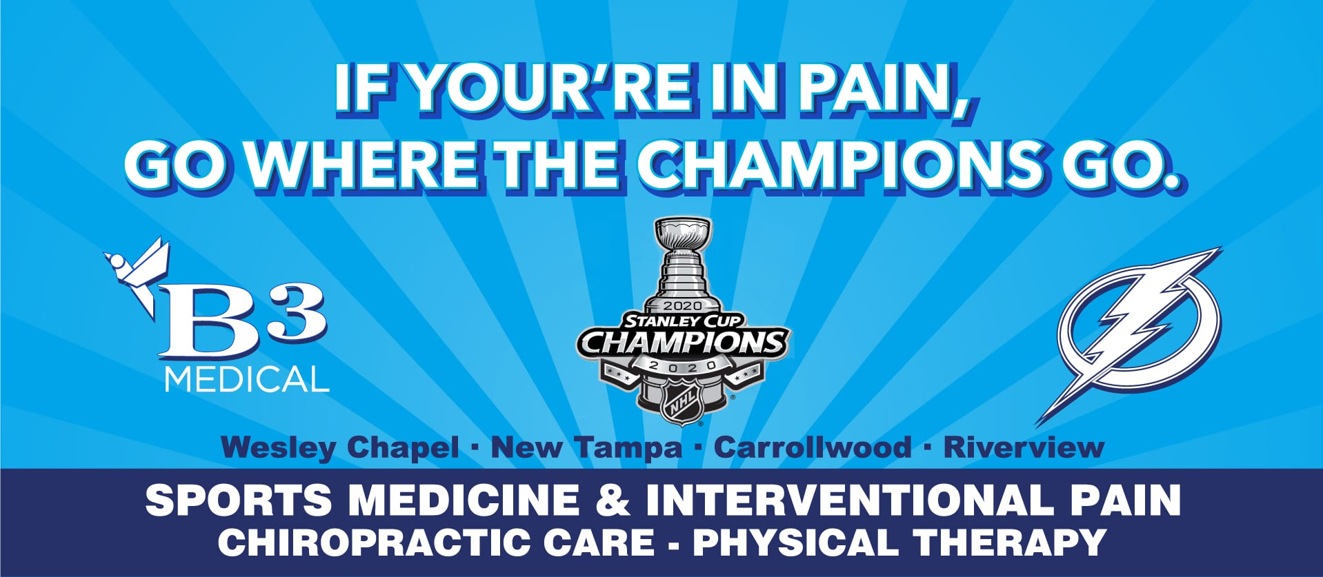 Go Where the NHL Champions Go. B3 Medical